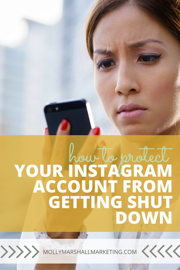 You've spent so much time and effort growing your followers and producing quality content and the next thing you know... your account has been shut down. What a nightmare! I have 5 tips to help you protect your Instagram account and prevent it from getting shut down. Click to read or pin for later!