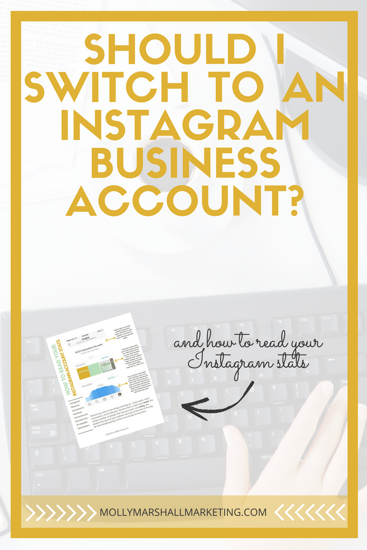Spoiler Alert: you should! If you're not already an Instagram Business Account, you're missing out on two huge benefits. Click over to read about the benefits and to download a guide to reading your Instagram stats.