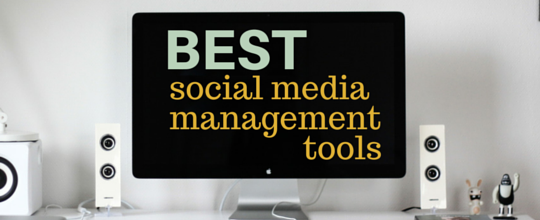 Getting Started: Favorite Social Media Management Tools