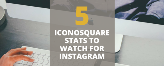How to Improve Your Instagram Account with Iconosquare Statistics