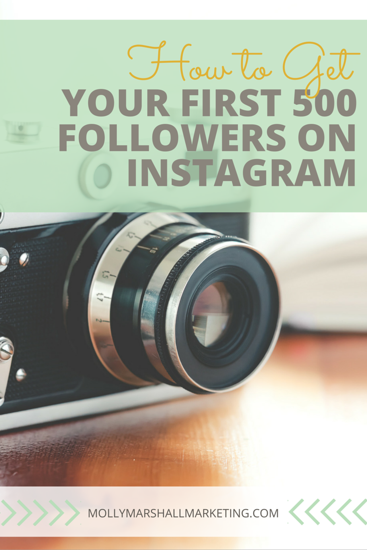 How To Get Your First 500 Instagram Followers | Molly Marshall