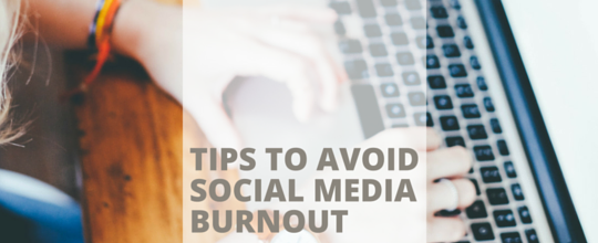 Tips for Avoiding Social Media Burnout
