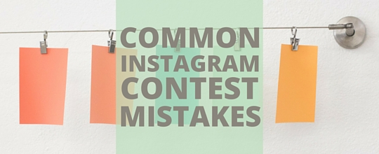 Are You Making These Instagram Contest Mistakes?