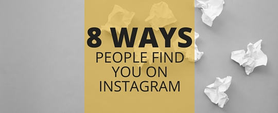 8 Ways People Find You on Instagram