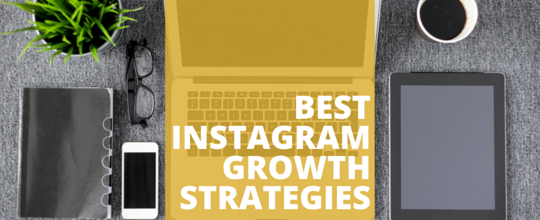 "A computer with tablet and office supplies with the words ""Best Instagram Growth Strategies"""