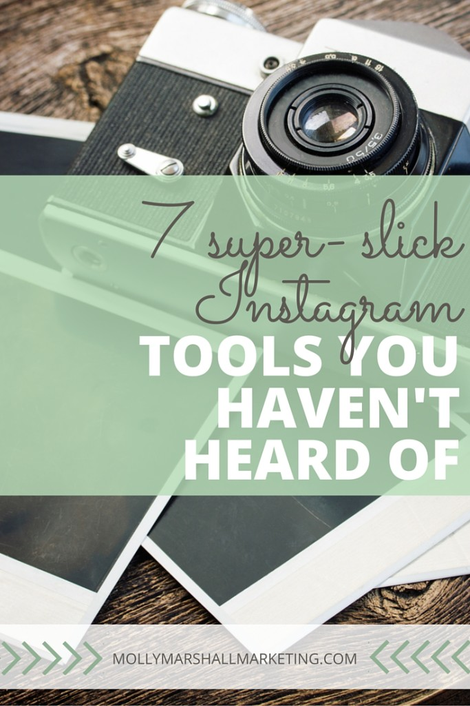 You've heard of tons of tools you can use to boost your Instagram efforts, but I bet you haven't heard of these! Click to find out the 7 super-slick Instagram tools I use or pin for later.