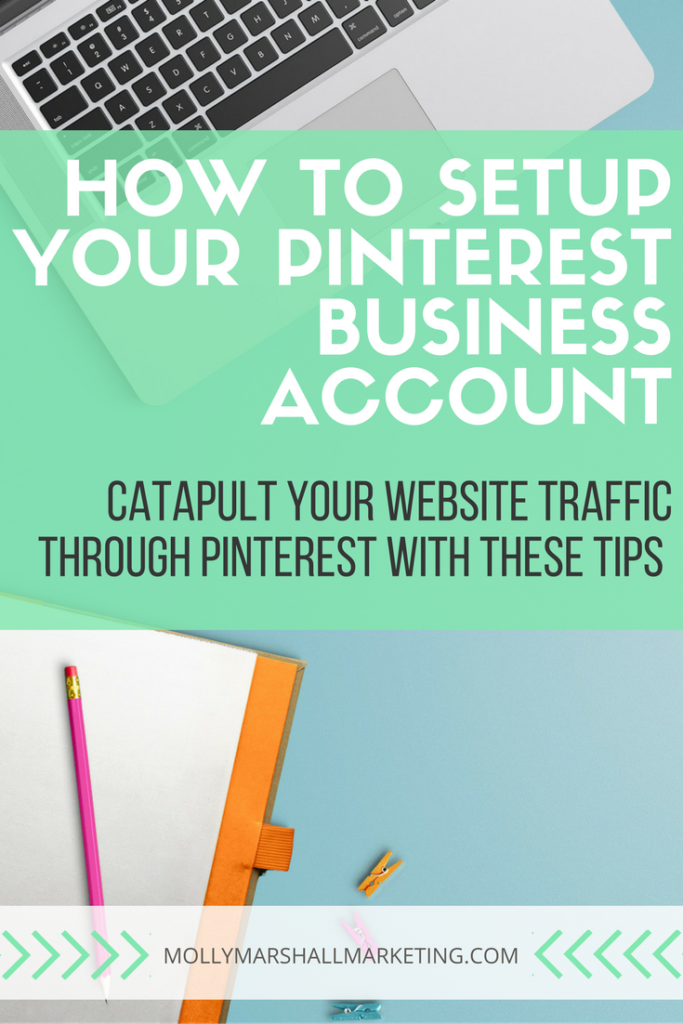 How to Setup Your Pinterest for Business. Read now or pin for later!