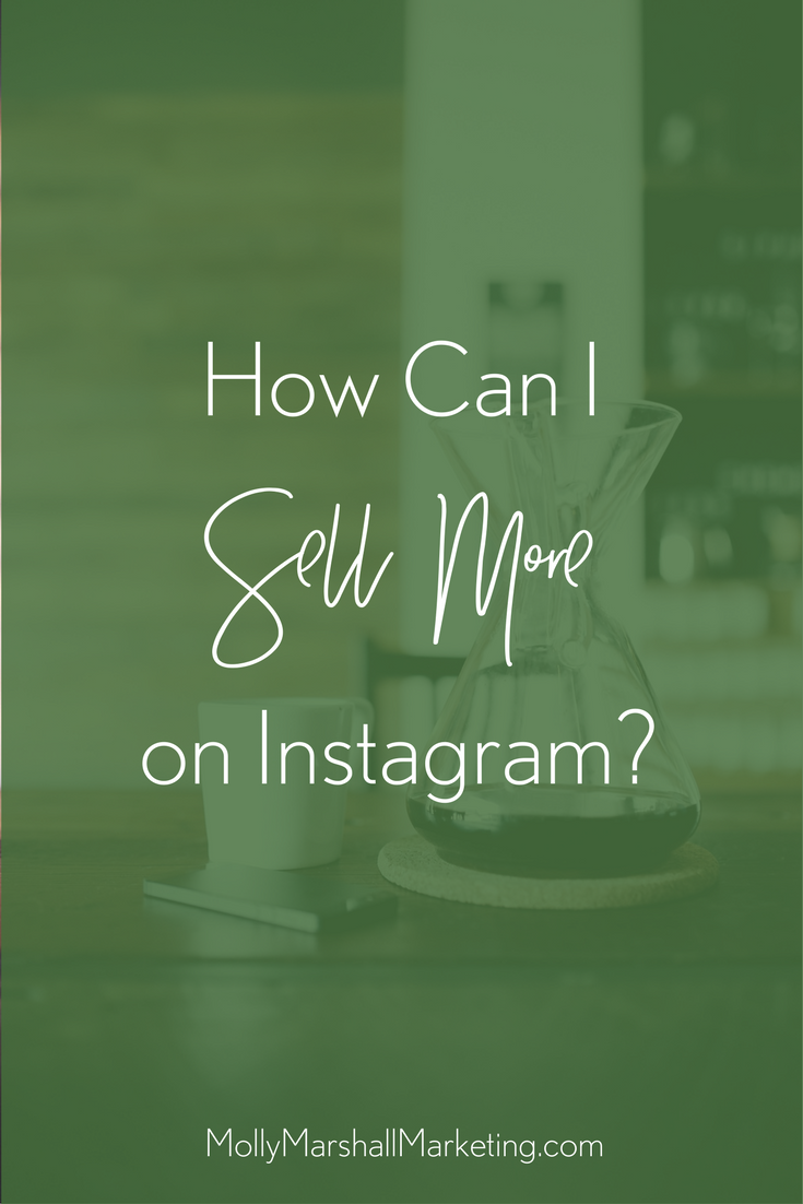 How to Sell More on Instagram