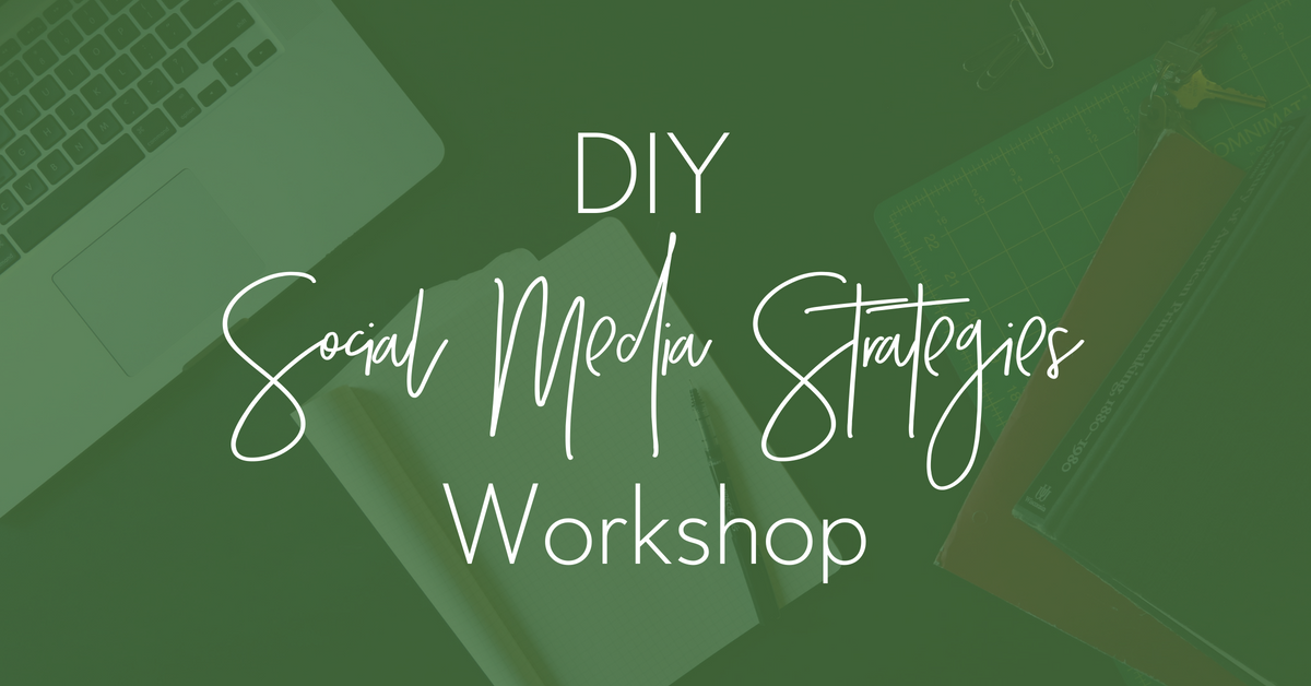 DIY Social Media Strategies Workshop