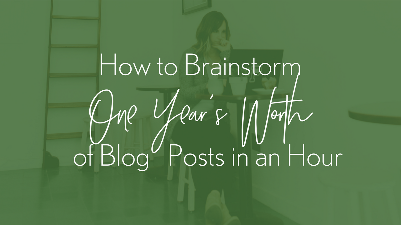 How to Brainstorm One Year's Worth of Blog Posts in One Hour