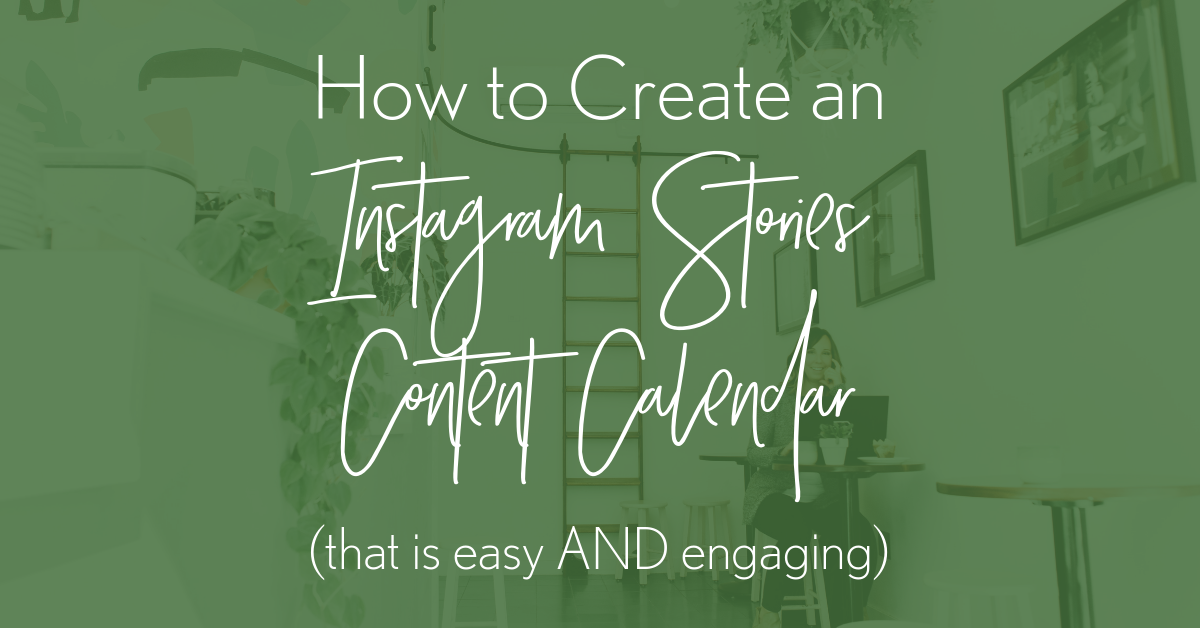 How to Create an Instagram Stories Content Calendar