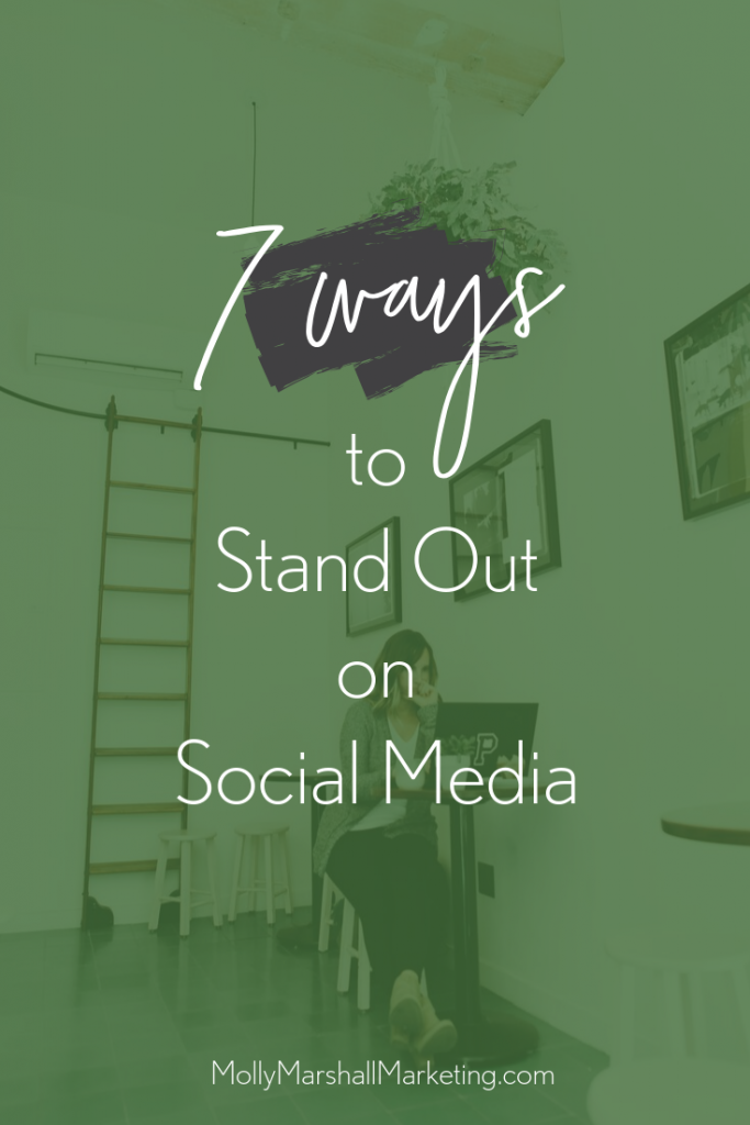 7 ways to stand out on social media
