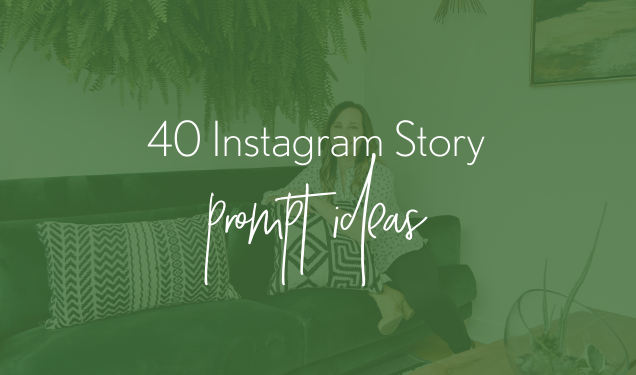 40 Instagram Story Prompt Ideas